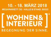 Besuchen Sie uns auf der Wohnen & Interieur Messe Wien 2018