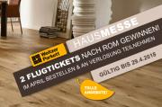 Hausmesse 2018 - Im April bestellen und 2Flugtickets nach Rom gewinnen!
