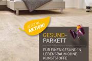 Herbst-Aktion bis 30.11.2018: Weitzer Parkett Gesund-Parkett